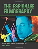 The Espionage Filmography, Paul Mavis, 0786449152