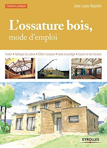 Amazon.com: L\'ossature bois, mode d\'emploi: Fonder ...