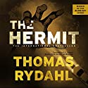 The Hermit Audiobook by Thomas Rydahl Narrated by Victor Bevine