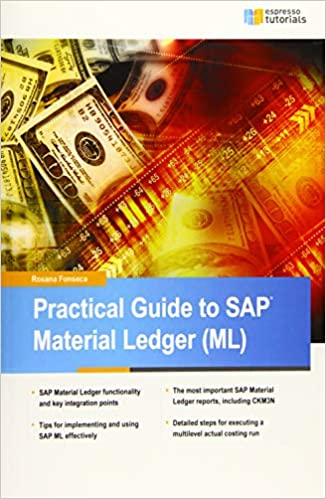 Practical Guide To Sap Material Ledger Fonseca Rosana 9781533250964 Amazon Com Books