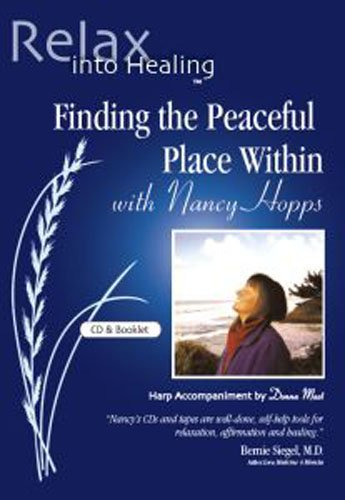 Finding the Peaceful Place Within (Relax into Healing Series) Audio CD