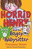 Horrid Henry and the Bogey Babysitter (Book & Cassette)