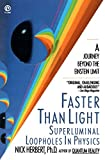 img - for Faster Than Light: Superluminal Loopholes in Physics book / textbook / text book
