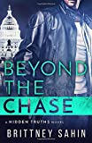 Beyond the Chase (Hidden Truths)
