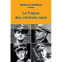 TRAQUE DES CRIMINELS NAZIS (LA)