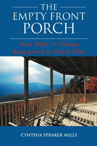 Cheap Spiritual Growth the empty front porch soul sittin to design your