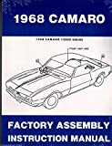 GENERAL MOTORS 1968 CHEVY CAMARO FACTORY ASSEMBLY INSTRUCTION MANUAL INCLUDES: Standard Camaro, Coupe, Z/28, Rally Sport, RS, LT, Super Sport, SS, Convertible. CHEVROLET 68