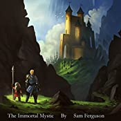The Immortal Mystic: The Dragon's Champion, Book 5 | Sam Ferguson