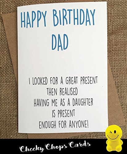 Funny Rude Cheeky Chops Cards Birthday Dad Father Daughter Best