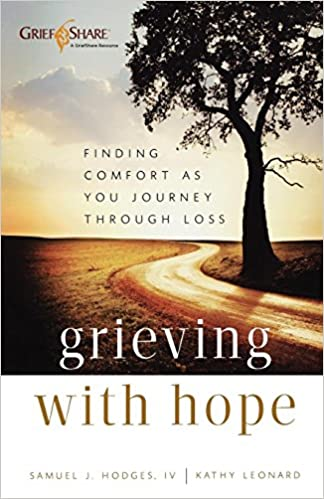 grieving with hope finding comfort as you journey through loss