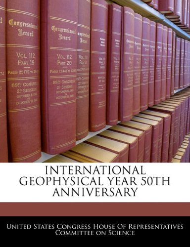 International Geophysical Year 50th Anniversary pdf