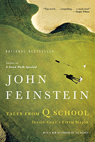 Tales From Q School by John Feinstein