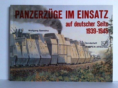 Die Panzerzüge im Einsatz