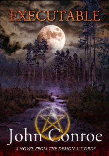 Executable (The Demon Accords Book 6)
