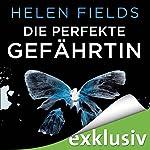 Die perfekte Gefährtin | Helen Fields