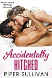#5: Accidentally Hitched: An Accidental Marriage Romance