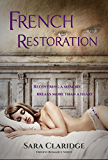 French Restoration (French Romance Book 2)