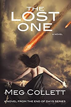 The Lost One (End of Days Book 2) by [Collett, Meg]