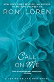 Call on Me (Loving on the Edge Series Book 8)