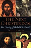The Next Christendom, Philip Jenkins, 0195168917