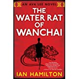 The Water Rat of Wanchai (Ava Lee Series Book 1)