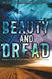 Beauty and Dread: Book Two in the Troop of Shadows Chronicles (Troop of Shadows Chornicles) (Volume 2)