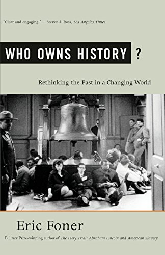 Own History (Who Owns History?: Rethinking the Past in a Changing World)