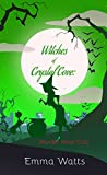 Witches of Crystal Cove: Murder Most Odd (Witch Cozy Mystery and Paranormal Romance)