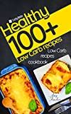 #10: Low carb recipes cookbook. 100+ healthy low carb recipes: The most popular and easy low carb recipes. Low carb slow cooker cookbook