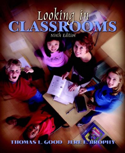 Looking in Classrooms, 9th Edition