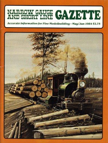 Narrow Gauge and Short Line Gazette (May/June 1984, Volume 10, Number 2)