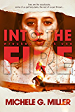 Into The Fire: A Wrecked Novel