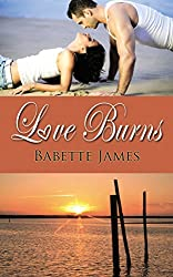 Love Burns (The River Series Book 3)