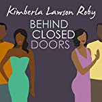 Behind Closed Doors | Kimberla Lawson Roby