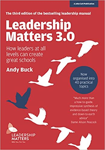 Leadership Matters 3.0: How Leaders At All Levels Can Create Great Schools Descargar Epub