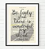 Be Truly glad - Wonderful joy - 1 Peter 1:6 Vintage Bible Page Christian ART PRINT, UNFRAMED, wall decor poster, 8x10 inches