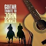 Guitar Tribute To John Denver