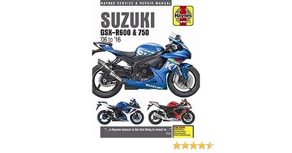 Amazon 20062016 Suzuki Gsxr600 Gsxr750 Gsxr 600 750 Haynes Rhamazon: 2007 Suzuki Gsxr 600 Repair Manual At Gmaili.net
