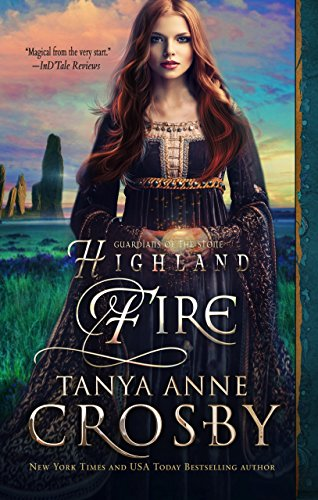 Free Book Highland Fire (Guardians of the Stone Book 2)