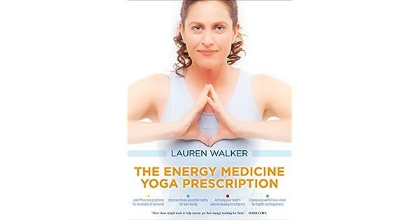 Amazon.com: The Energy Medicine Yoga Prescription eBook ...
