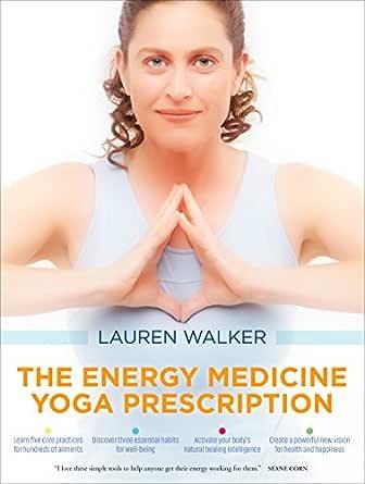 The Energy Medicine Yoga Prescription (English Edition ...