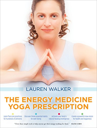 The Energy Medicine Yoga - Pictures Prescription
