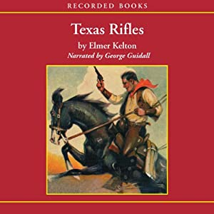 Texas Rifles Audiobook