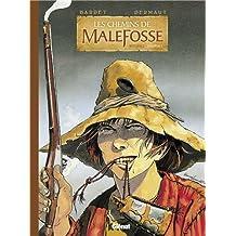 CHEMINS DE MALEFOSSE, INTÉGRALE T.01 À T.04