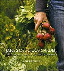 janes delicious garden tutor and fellow in english jane griffiths 9781920289003 amazoncom books - Delicious Garden