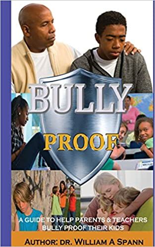 Book Bully Proof: A Guide to HelpParents and Teachers Bully Proof Their Kids