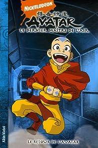 Avatar, le dernier maître de l'air, Tome 2 : Le retour de l'avatar par Michael Dante Dimartino