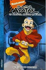 Avatar, le dernier maître de l'air, Tome 2 : Le retour de l'avatar Paperback