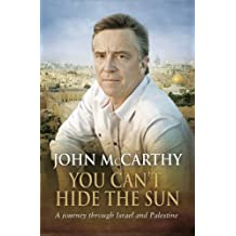 You Can't Hide the Sun: A Journey through Palestine