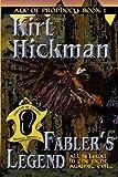 Fabler's Legend, Kirt Hickman, 0979633060